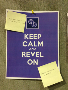 Keep Calm and Revel On